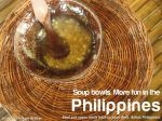 soup bowls more fun in the philippines