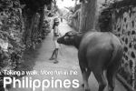 walk more fun in the philippines
